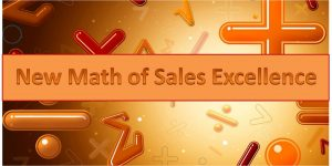 New Math of Sales Excellence