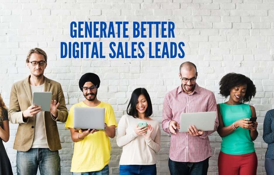 Better Digital Sales Leads