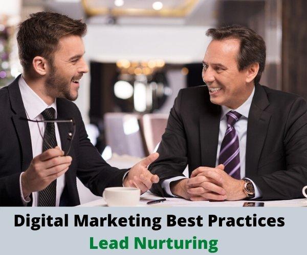 Digital Marketing Best Practices – Lead Nurturing